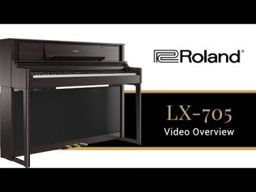 The LX705 Roland Digital Piano - What You Need to Know 2019