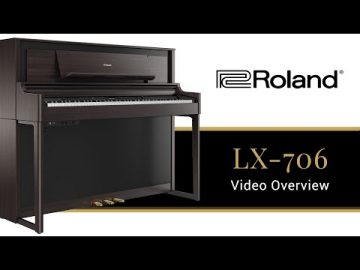 The LX706 Roland Digital Piano - What You Need to Know 2019