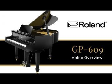 The GP609 Roland Digital Concert Grand Piano - What You Need to Know 2019
